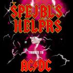 ŠPEJBL´S HELPRS/AC/DC REVIVAL BAND/