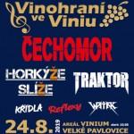 Festival VINOHRANÍ VE VINIU 2019- Velké Pavlovice- ALKEHOL, ČECHOMOR, TUBLATANKA, TŘI SÉGRY BANDITOS, TRAKTOR ...a další
