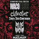 WACO JESUS & CLITEATER/DEATHBED CONFESSION, BLEED THE VICTIM,/MEET THE MAILMAN