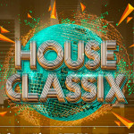 HOUSE CLASSIX WEDNESDAY