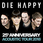DIE HAPPY - 25th Anniversary Acoustic Tour 2018 - koncert v Praze