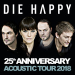 DIE HAPPY/25th Anniversary Acoustic Tour 2018/- koncert v Praze