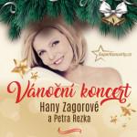 Vánoční koncert/Hany Zagorové a Petra Rezka/BoomBand Jiřího Dvořáka- koncert v Ústí nad Labem