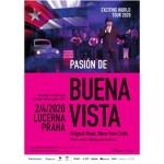 Pasión de Buena Vista (Cuba)- Praha