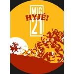 MIG 21- klubové turné HYJÉ!- koncert Svitavy