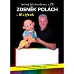 Břichomluvec Zdeněk Polách & Matýsek- Velké Meziříčí
