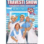 Travesti show - Nemocnice na pokraji zkázy- Brno