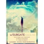 Superhouse wSubgate- České Budějovice