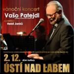 VAŠO PATEJDL- Ústí nad Labem