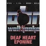 John Wolfhooker, Deaf Heart, Eponine- Brno