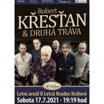 Robert Křesťan & Druhá Tráva- Hradec Králové