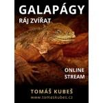 ONLINE: Galapágy - ráj zvířat - Tomáš Kubeš- Praha