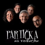 PARTIČKA NA VZDUCHU- Divadelní představení- Přibyslav