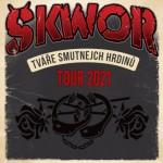 ŠKWOR- TVÁŘE SMUTNEJCH HRDINŮ TOUR- koncert v Ostravě