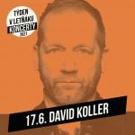 DAVID KOLLER- TÝDEN V LETŇÁKU- koncert v Českých Budějovicích