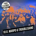 MARPO & TROUBLEGANG- TÝDEN V LETŇÁKU- koncert v Českých Budějovicích
