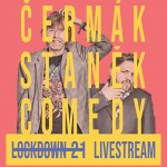 ČERMáK STANěK COMEDY PODCASTLOCKDOWN 21 11.03.2021- ČR