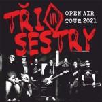 Koncert TŘI SESTRY OPEN AIR TOUR 2021+ host- Točník