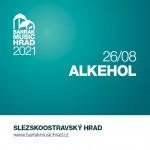 BARRÁK MUSIC HRAD 2021- ALKEHOL- koncert v Ostravě