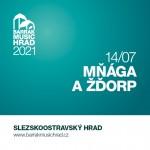 BARRÁK MUSIC HRAD 2021/MŇÁGA A ŽĎORP/- Ostrava