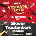 VYSMÁTÉ LÉTO VOLUME 2- ŠKWOR, TRAUTENBERK, MADRAS- koncert Kadaň