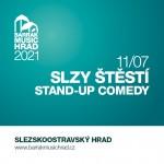 SLZY ŠTĚSTÍ- STAND-UP COMEDY- BARRÁK MUSIC HRAD 2021- Ostrava