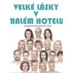 Velké lásky v malém hotelu- Ostrava