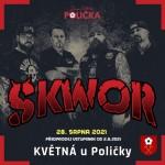 ŠKWOR- OPEN AIR TOUR 2021 a hosté- koncert v Květné u Poličky