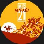 MIG 21- JARNÍ TURNÉ HYJÉ!- koncert v Karlových Varech