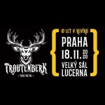 Koncert TRAUTENBERK- TANZ METAL- 10 LET V REVÍRU- Praha