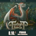 TWILIGHT FORCE/Guests: MAJESTICA, CYHRA/- Praha