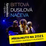BITTOVÁ, DUSILOVÁ, NAČEVA- spolu naposledy- koncert Praha
