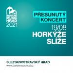 HORKÝŽE SLÍŽE & ZAKÁZANÝ OVOCE- Ostrava