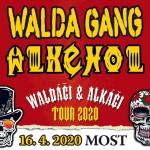 WALDA GANG & ALKEHOL- WALDÁČI & ALKÁČI- koncert Most