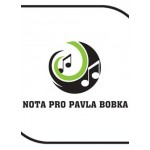 Nota pro Pavla Bobka v provedení Dalibora Hřebíčka- Praha