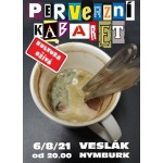 Perverzní kabaret - Open Air 21- Nymburk