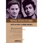 Úkryt před bouří –Řepka zpívá Dylana- Praha