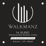 WALKMANZ/Křest debutového alba MONO/Kmotr: Jiří Mádl- Praha
