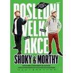 Shoky & Morthy: Poslední velká akce  (ČR)  2D- Česká Třebová