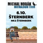 Michal Horák- Michalbum tour- koncert Šternberk