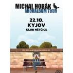 Michal Horák – MICHALBUM TOUR- koncert Kyjov