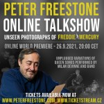 PETER FREESTONE - ONLINE TALKSHOW/INCLUDING UNSEEN PHOTOGRAPHS OF FREDDIE MERCURY/
