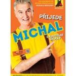 Michal je pajdulák- Čelákovice