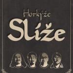 HORKÝŽE SLÍŽE + UKRADENÝ VJECY-TOUR 2021- koncert v Domažlicích