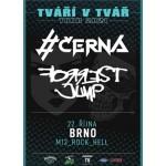 #Černá + Forrest Jump- koncert Brno