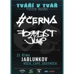 #Černá & Forrest Jump- TVT Tour 2021- koncert Jablunkov