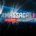 X-MASSACRE 2021/THIS IS WHERE YOU BELONG/- Praha