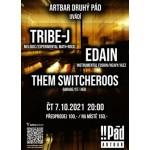Tribe-J / Edain / Them Switcheroos- Brno
