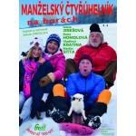 Manželský čtyřúhelník tentokrát na horách- Čelákovice