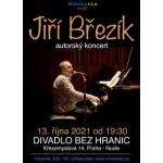 Jiří Březík - autorský koncert v Divadle bez hranic- Praha